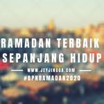 Ramadan Terbaik Sepanjang Hidup