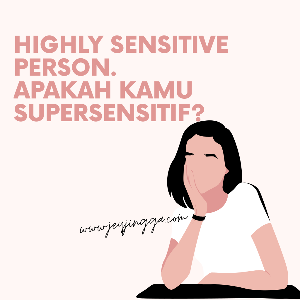 highly sensitive person supersensitif