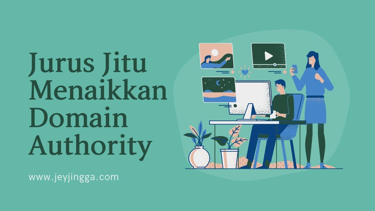 Jurus Jitu Menaikkan Domain Authority