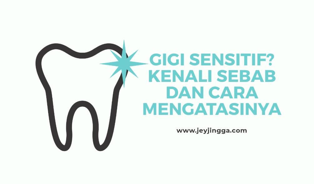 kenali gigi sensitif