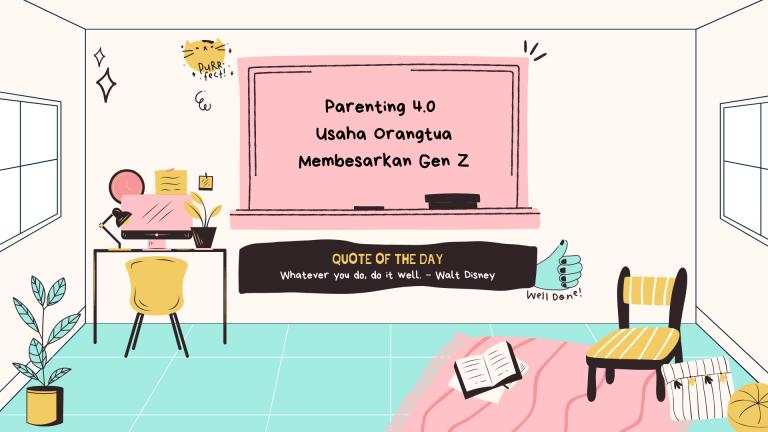 usaha orangtua membesarkan gen Z