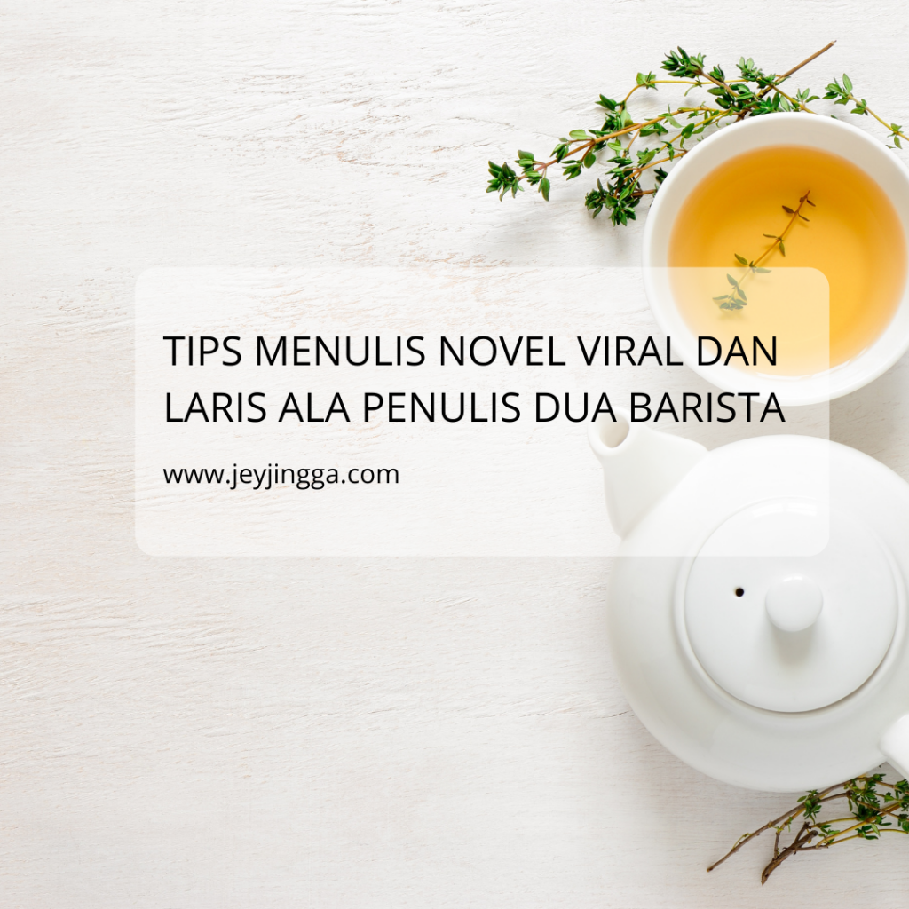 tips menulis novel viral dan laris