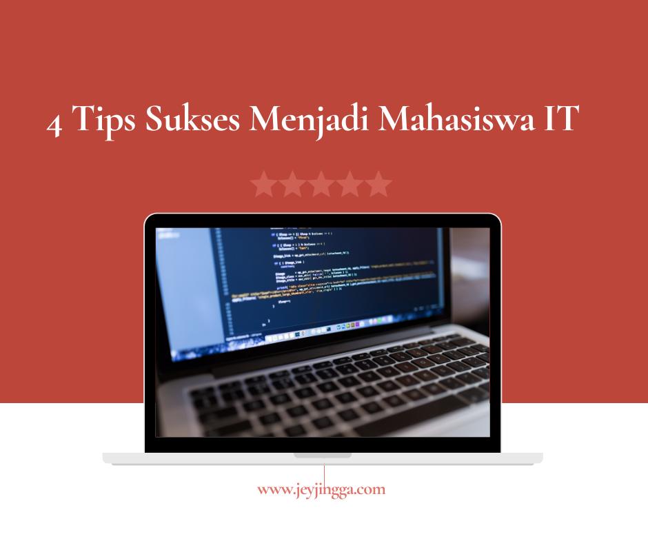 tips sukses menjadi mahasiswa IT
