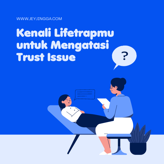 mengatasi trust issue