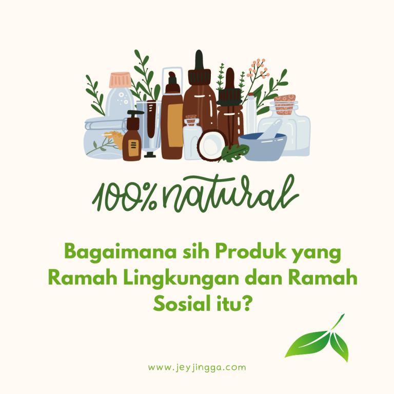 produk ramah lingkungan dan ramah sosial