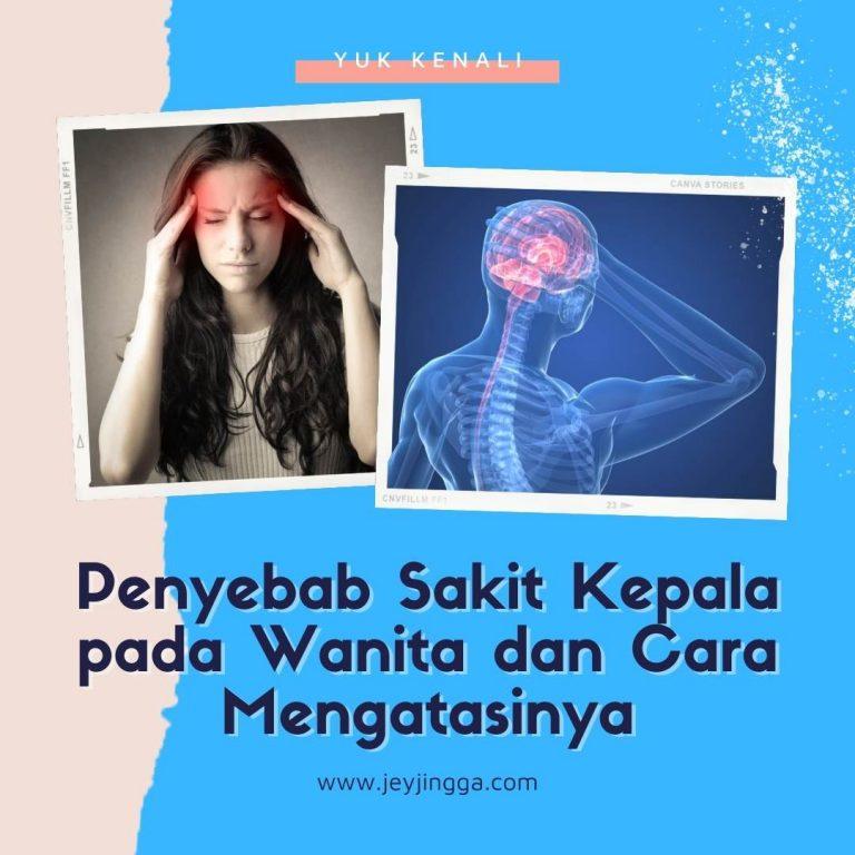 penyebab sakit kepala pada wanita