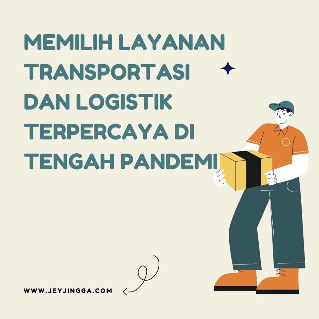layanan transportasi dan jasa logistik terpercaya