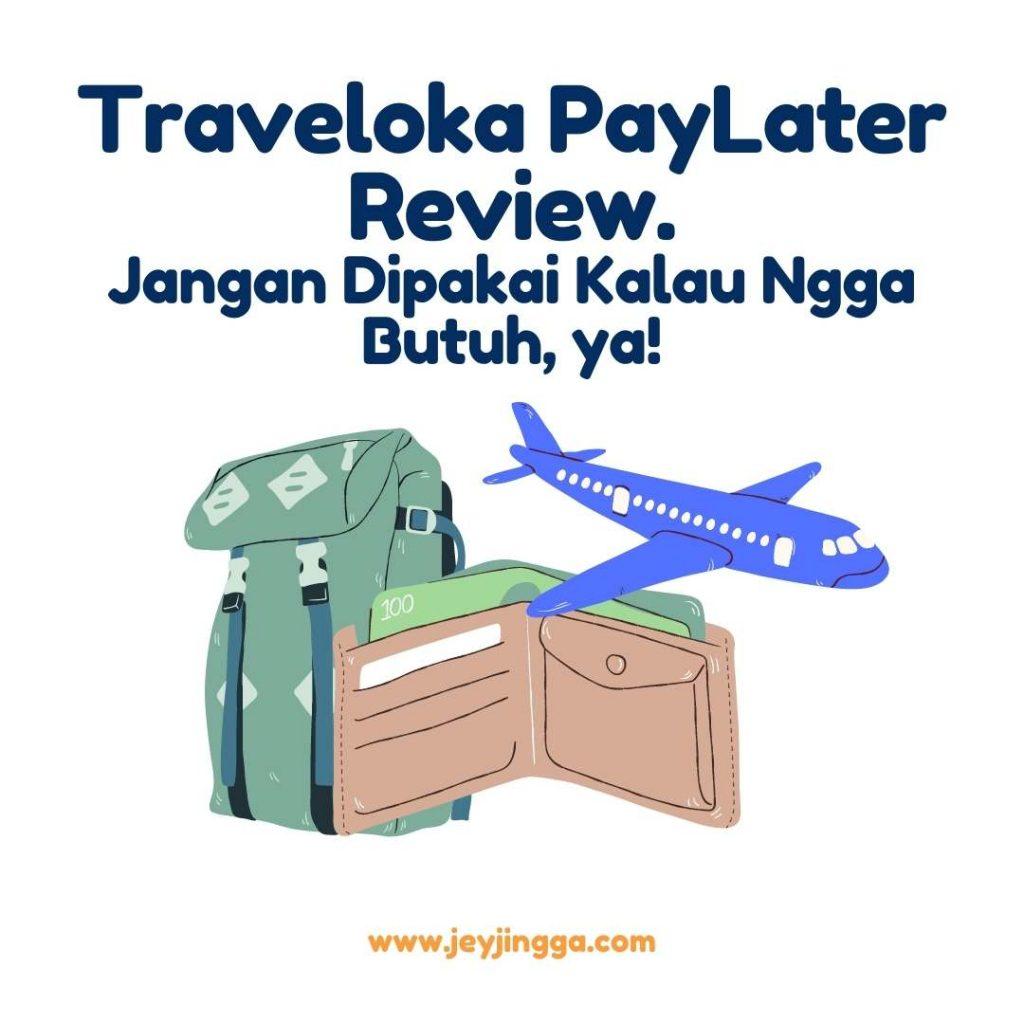 traveloka paylater review