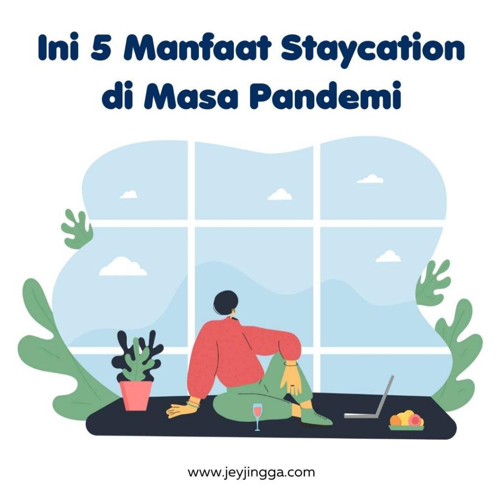 manfaat staycation
