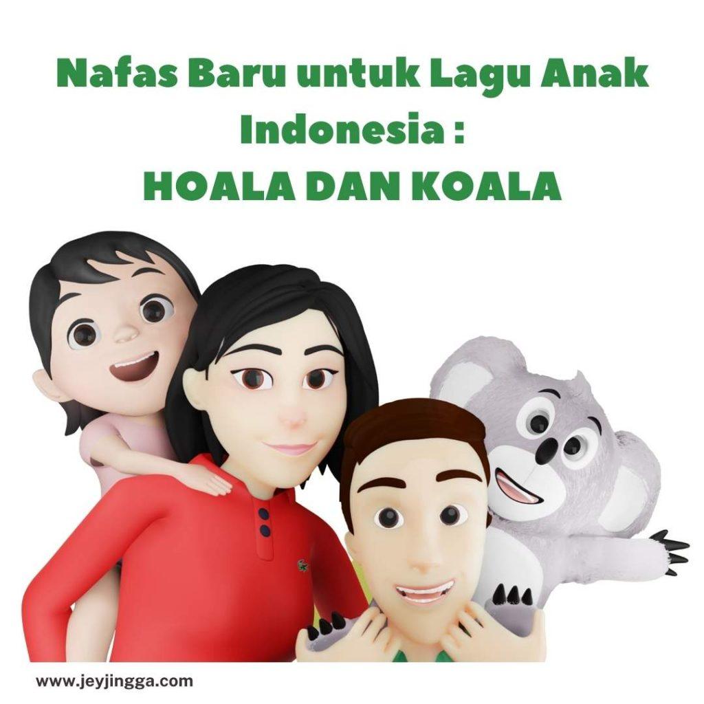 lagu hoala dan koala